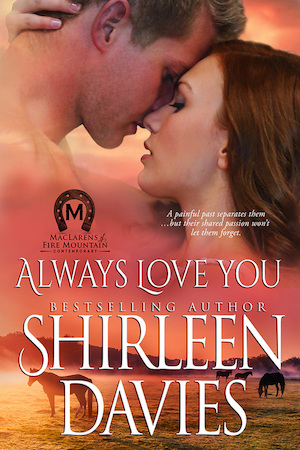Always Love You by Shirleen Davies