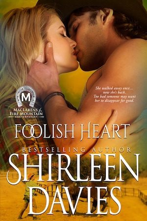 Foolish Heart by by Shirleen Davies